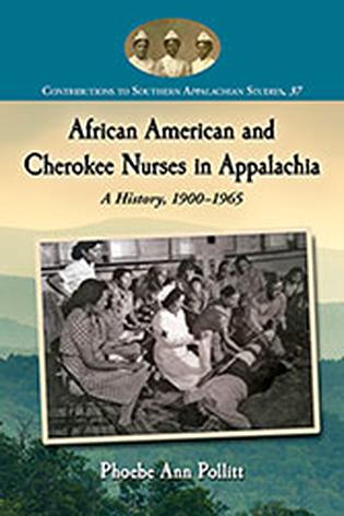 African American and Cherokee Nurses in Appalachia